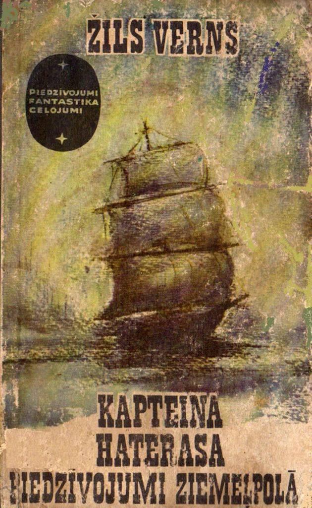 Kapteiņa Haterasa piedzīvojumi Ziemeļpolā by Žils Verns