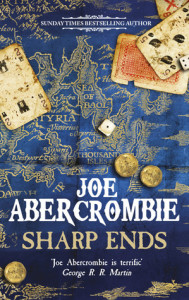 Sharp Ends (First Law World #7) by Joe Abercrombie