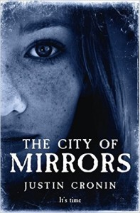 The City of Mirrors (The Passage #3) by Justin Cronin