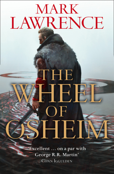 The Wheel of Osheim (The Red Queen's War #3) by Mark Lawrence