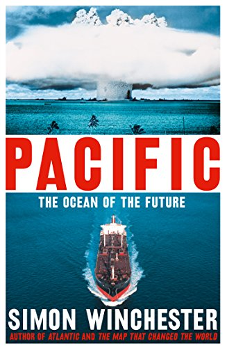 Pacific The Ocean of the Future by Simon Winchester