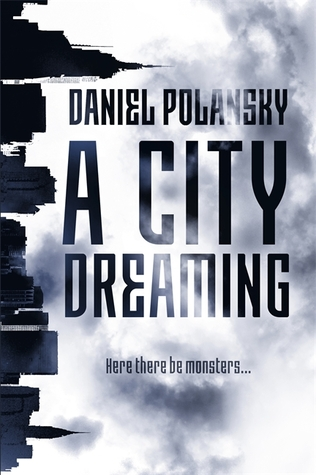 a-city-dreaming-by-daniel-polansky