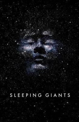 Sleeping Giants (Themis Files #1) by Sylvain Neuvel