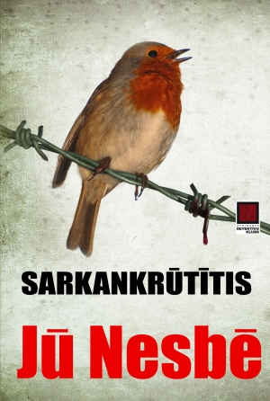 Sarkankrūtītis (Harry Hole #3) by Jū Nesbē