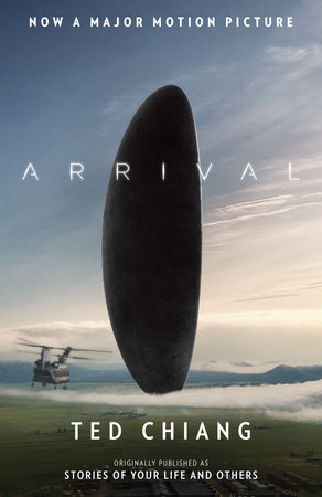 Arrival (Stories of Your Life MTI) by Ted Chiang