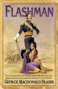 Flashman (Flashman Papers #1) by George MacDonald Fraser