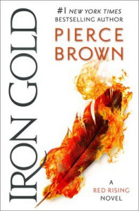 Iron Gold (Red Rising Saga #4) by Pierce Brown