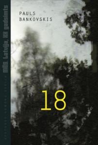 """18 (""""Mēs. Latvija, XX gadsimts"""" #3) by Pauls Bankovskis"""