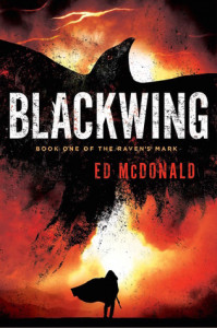 Blackwing (Ravens' Mark #1) by Ed McDonald