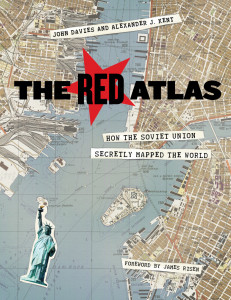 The Red Atlas How the Soviet Union Secretly Mapped the World by John Davies