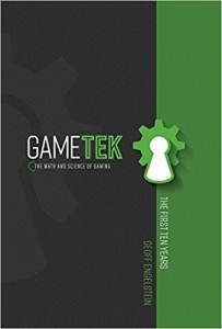 Gametek The Math and Science of Gaming by Geoff Engelstein