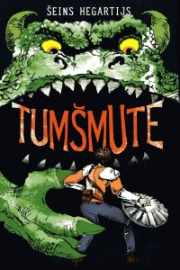 Tumšmute (Darkmouth #1) by Šeins Hegartijs