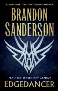 Edgedancer (The Stormlight Archive #2.5) by Brandon Sanderson