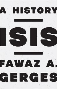 ISIS A History by Fawaz A. Gerges